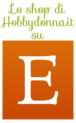 Lo Shop di Hobbydonna su Etsy