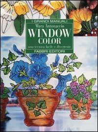 Window  color. Una tecnica facile e divertente
