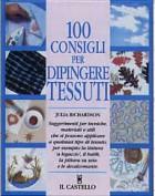 Cento consigli per dipingere tessuti
