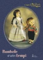 Bambole d\'altri tempi. Il meglio de «La bacchetta magica»