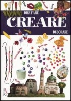 Creare. Dire, fare, decorare.