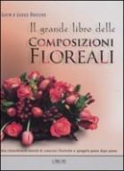 Il grande libro delle composizioni floreali
