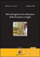 Metodologia tecnica restauro della doratura a foglia