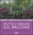 Frutta e verdura sul balcone