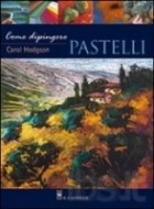 Come dipingere pastelli