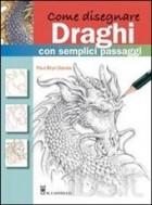 Come disegnare draghi con semplici passaggi