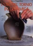 L\' uso del tornio in ceramica
