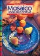 Mosaico. Idee decorative