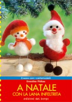 A Natale con la lana infeltrita