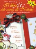 Il  libro delle attività di Natale. Tante idee per tutta la famiglia