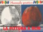 Manuale pratico della pittura a olio