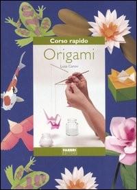 Corso rapido. Origami