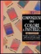 La composizione dei colori a pastello