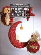 Patchwork  senza ago. Nuove idee