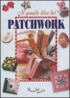 Il grande libro del patchwork