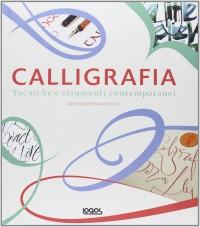 Calligrafia - Tecniche e strumenti contemporanei
