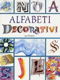 Alfabeti decorativi. Ediz. a colori