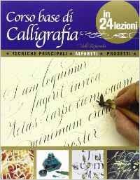 Corso base di calligrafia in 24 lezioni