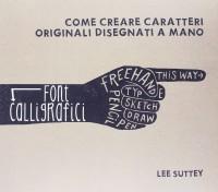 Font calligrafici. Come creare caratteri originali disegnati a mano
