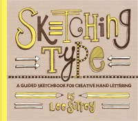 Sketching Type - libro in lingua inglese